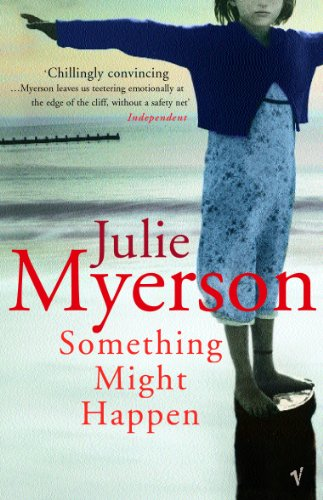 Something Might Happen By Julie Myerson