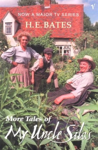 More Tales of My Uncle Silas By H. E. Bates