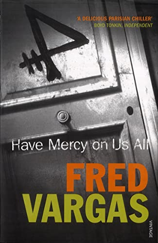 Have Mercy on Us All (Commissaire Adamsberg) By Fred Vargas