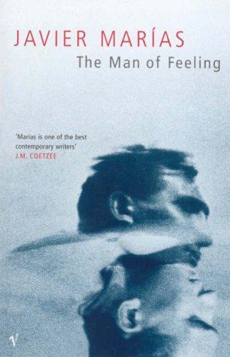 The Man of Feeling By Javier Marias