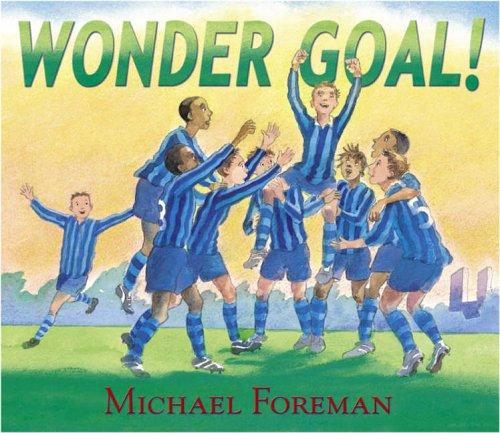 Wonder Goal By Michael Foreman