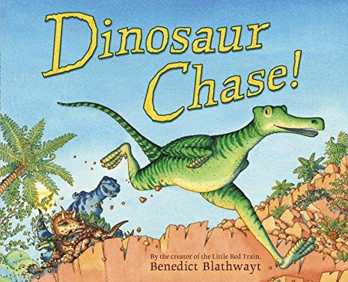 Dinosaur Chase! By Ben Blathwayt