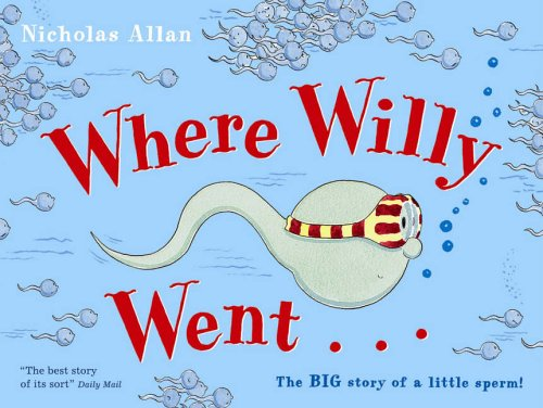 Where Willy Went by Nicholas Allan