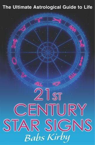 21st Century Star Signs By Babs Kirby