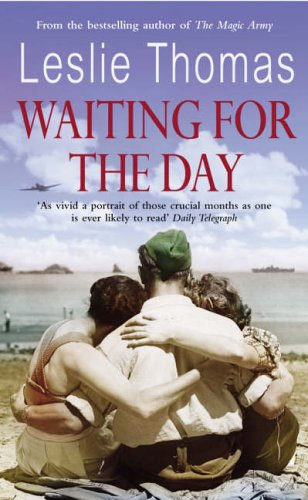 Waiting For The Day By Leslie Thomas