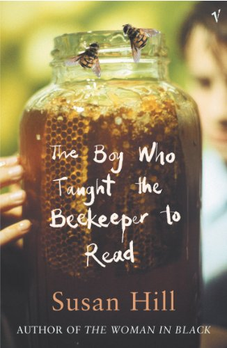 The Boy Who Taught The Beekeeper To Read: and Other Stories By Susan Hill