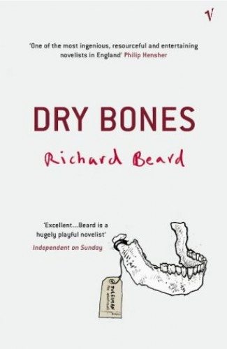 Dry Bones By Richard Beard