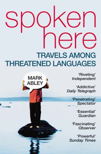 Spoken Here By Mark Abley
