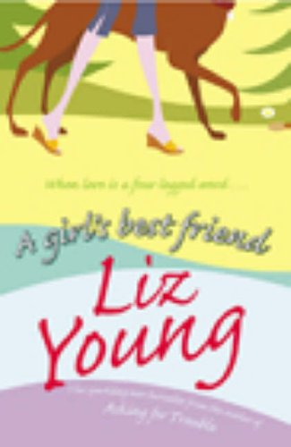 A Girl's Best Friend By Liz Young
