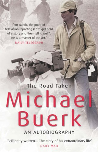 The Road Taken By Michael Buerk