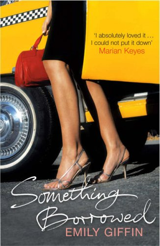 Something Borrowed By Emily Giffin