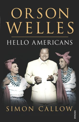 Orson Welles, Volume 2 By Simon Callow