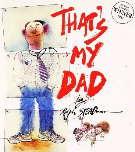 That's My Dad By Ralph Steadman