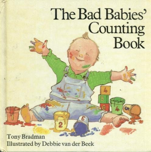 Bad Babies' Counting Book By Tony Bradman