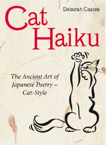Cat Haiku By Deborah Coates