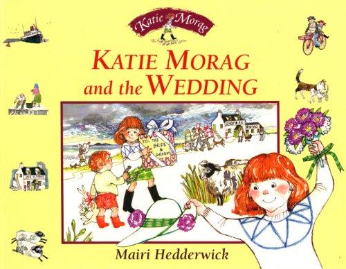 Katie Morag and the Wedding By Mairi Hedderwick