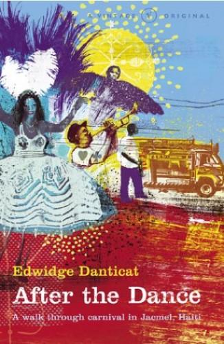 After The Dance By Edwidge Danticat