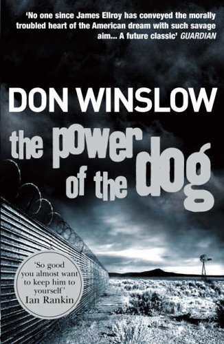 Power of the Dog By Don Winslow