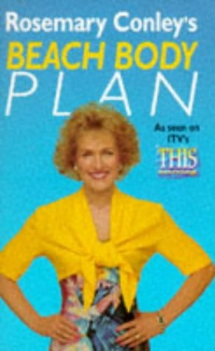 Rosemary Conley's Beach Body Plan By Rosemary Conley