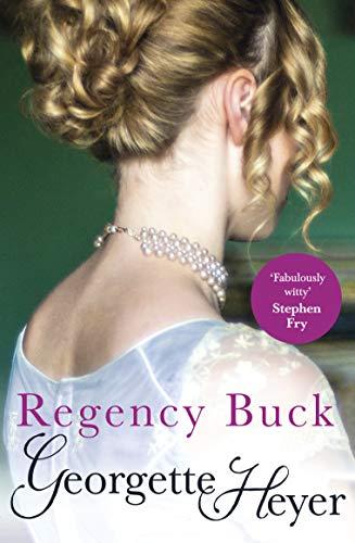 Regency Buck by Georgette Heyer