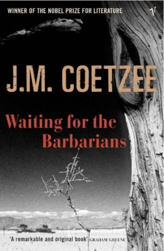 Waiting For The Barbarians By J. M. Coetzee