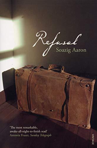 Refusal By Soazig Aaron