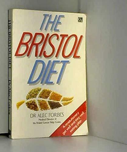 Bristol Diet By Alec Forbes