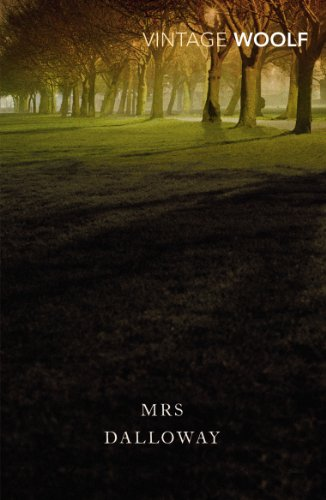 Mrs Dalloway (Vintage Classics) By Virginia Woolf