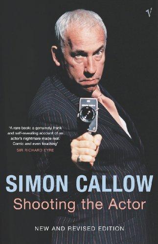 Shooting The Actor By Simon Callow