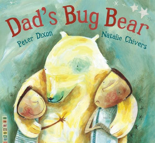 Dad's Bug Bear By Peter Dixon