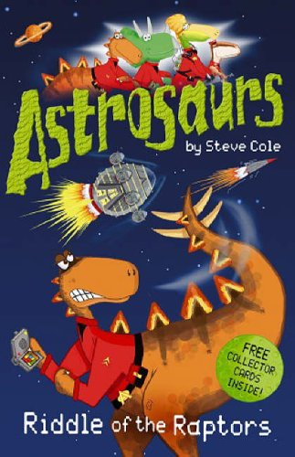 Astrosaurs By Stephen Cole