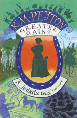 Greater Gains (Definitions) By K. M. Peyton