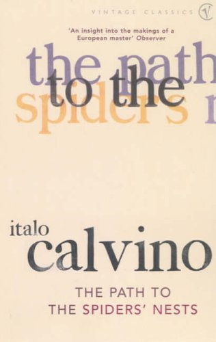 The Path to the Spiders' Nests By Italo Calvino