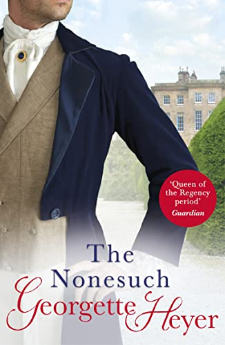 The Nonesuch by Georgette Heyer