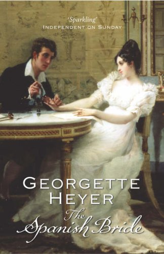 The Spanish Bride by Georgette Heyer