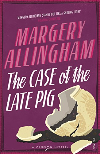 The Case of the Late Pig By Margery Allingham