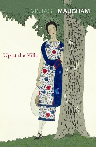 Up At The Villa By W. Somerset Maugham