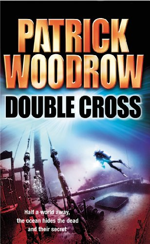 Double Cross By Patrick Woodrow