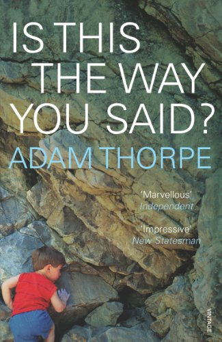 Is This The Way You Said? By Adam Thorpe