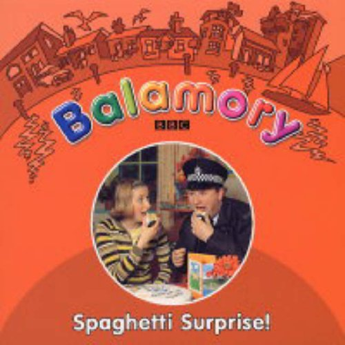 Balamory: Spaghetti Surprise - Storybook By Alison Ritchie