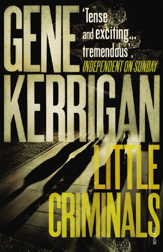 Little Criminals By Gene Kerrigan