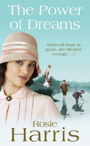 The Power of Dreams By Rosie Harris