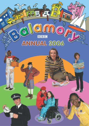 Balamory Annual 2006 By Various
