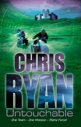 Alpha Force: Untouchable By Chris Ryan