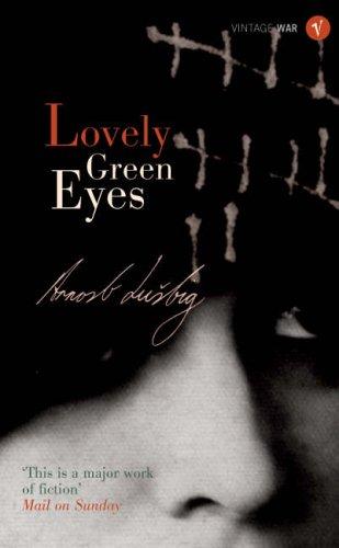 Lovely Green Eyes By Arnost Lustig