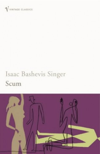 Scum By Isaac Bashevis Singer