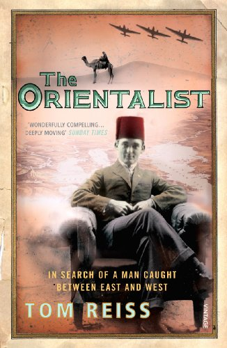 The Orientalist: In Search of a Man caught between East and West By Tom Reiss