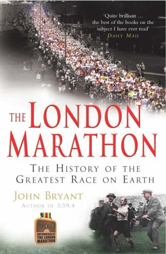 The London Marathon by John Bryant