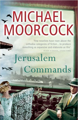 Jerusalem Commands By Michael Moorcock