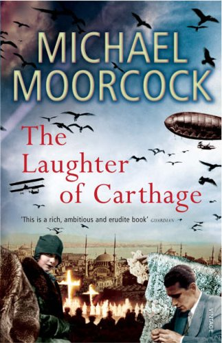 The Laughter of Carthage: Between the Wars Vol. 2 by Michael Moorcock